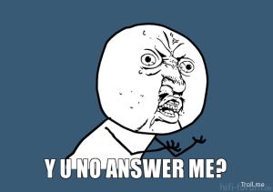 y-u-no-answer-me_165482